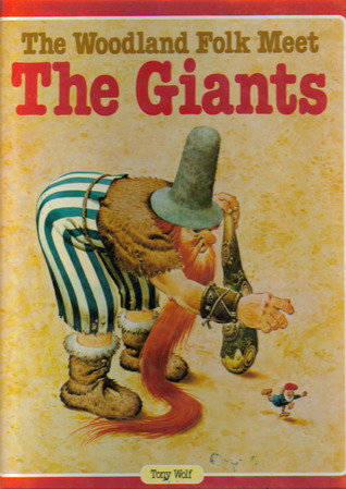 The Woodland Folk Meet the Giants