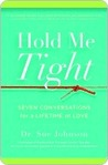 Hold Me Tight: Se...