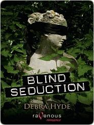 Blind Seduction by Debra Hyde