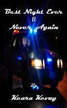 Never Again (Best Night Ever, #2)