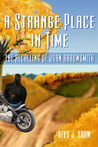 The Recalling of John Arrowsmith (A Strange Place in Time, #1)