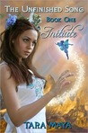 Initiate (The Unfinished Song, #1)