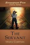 The Servant by Mary Calmes