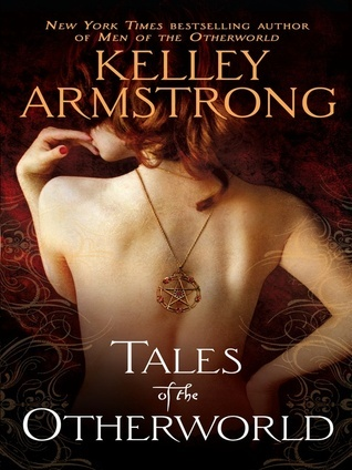 Tales of the Otherworld (Otherworld Stories II)