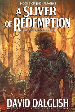 A Sliver of Redemption (The Half-Orcs, #5)