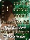 Celtic Love Knots Volume 1: Fallen Angel & Morgan's Magick