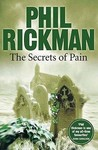 The Secrets of Pain by Phil Rickman