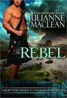 The Rebel by Julianne MacLean