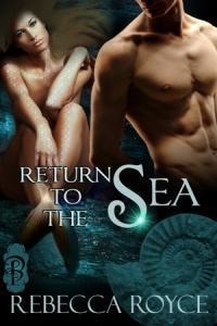 Return to the Sea by Rebecca Royce