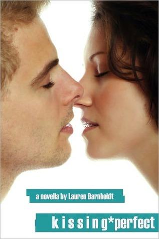 Kissing Perfect by Lauren Barnholdt