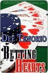 Betting Hearts by Dee Tenorio