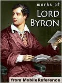 Works of Lord Byron. (100+ Works)