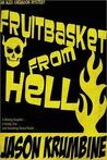 Fruitbasket from Hell (Alex Cheradon Mysteries #1.1)
