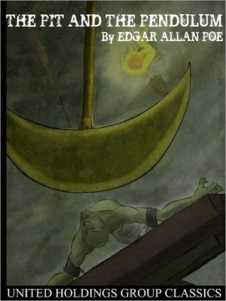 The Pit and the Pendulum (Classic Horror Short Stories)
