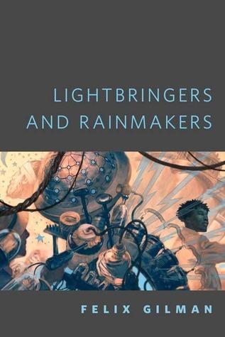 Lightbringers and Rainmakers