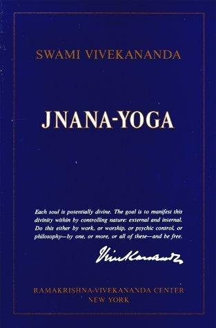 Jnana Yoga By Swami Vivekananda