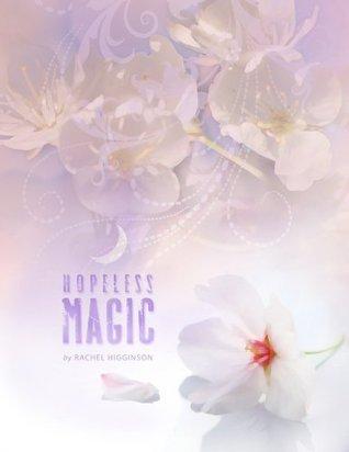 Hopeless Magic (Star-Crossed, #2)