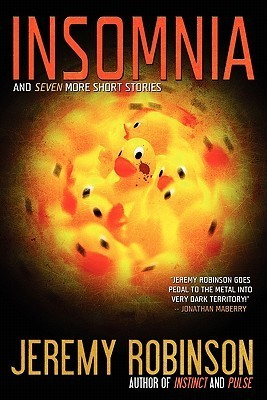 Insomnia and Seven More Short Stories by Jeremy Robinson