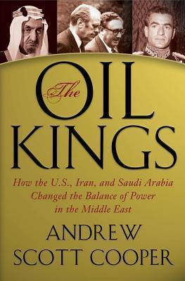 The Oil Kings by Andrew Scott Cooper