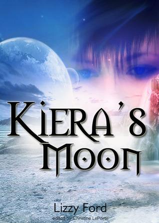 Kiera's Moon by Lizzy Ford