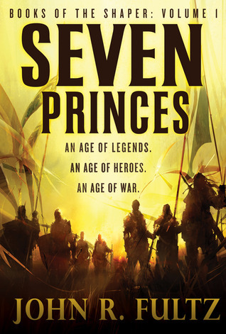 Seven Princes by John R. Fultz