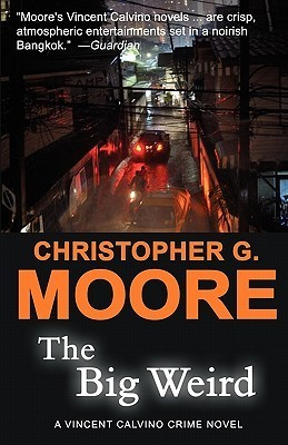 The Big Weird by Christopher G. Moore