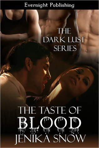 The Taste of Blood by Jenika Snow