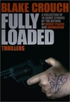 Fully Loaded Thrillers