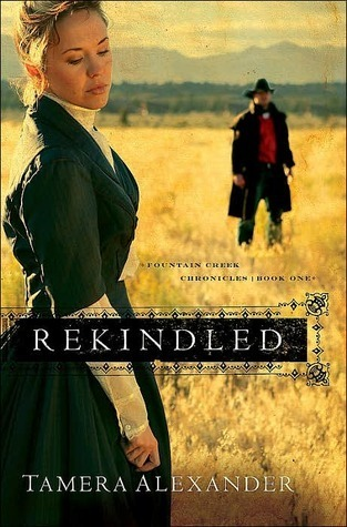 Rekindled(Fountain Creek Chronicles 1)