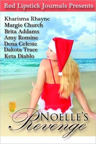 Noelle's Revenge by Keta Diablo