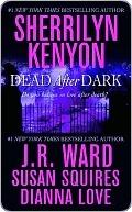 Dead After Dark by Sherrilyn Kenyon