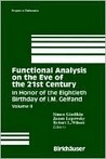 Functional Analysis on the Eve of the 21st Century: In Honor of the Eightieth Birthday of I. M. Gelfand, Volume II (Progress in Mathematics, PM132)