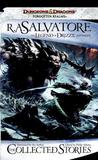 The Collected Stories by R.A. Salvatore