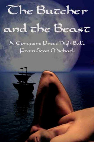 The Butcher and the Beast by Sean Michael