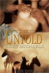 The Untold (Macon Valley Ménage #2)