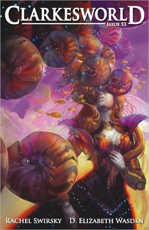 Clarkesworld Magazine, Issue 53 (Clarkesworld Magazine, #53)