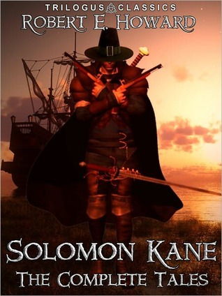 Solomon Kane: The Complete Tales