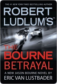 The Bourne Betrayal(Jason Bourne 5)