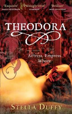 Theodora Actress, Empress, Whore