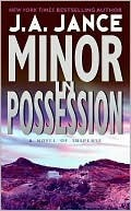 Minor In Possession by J.A. Jance