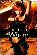 The Whore (Wasteland, #2)