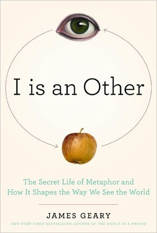 I is an Other by James Geary