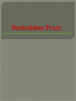 Forbidden Fruit by Anonymous