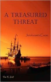 A Treasured Threat by Tim K. Scott