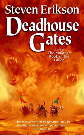 Deadhouse Gates(Malazan Book of the Fallen 2)