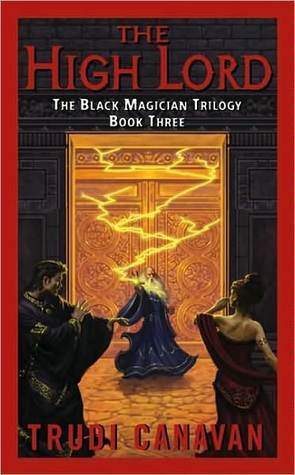 The High Lord(The Black Magician Trilogy 3)