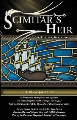 Scimitar's Heir by Chris A. Jackson