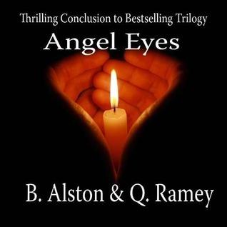 Angel Eyes by B. Alston