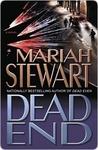 Dead End by Mariah Stewart