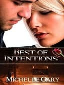 Best of Intentions by Michelle Cary